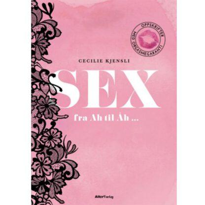 Sex fra ah til aah